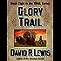 Glory Trail (the TRAIL series Book 8)