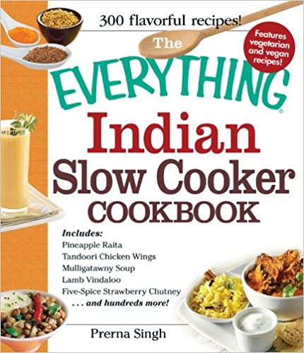 Indian no1 source for free ebook downloads ebook resources ebook download free pdf the everything indian slow cooker cookbook includes pineapple raita tandoori chicken wings mulligatawny soup lamb vindaloo forumfinder Image collections