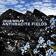 Julia Wolfe: Anthracite Fields