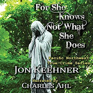For She Know Not What She Does Audiobook
