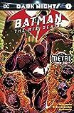 BATMAN THE RED DEATH (DARK NIGHTS: METAL TIE-IN) THIRD PRINTING