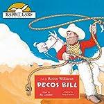 Pecos Bill: Rabbit Ears: A Classic Tale | Brian Gleeson