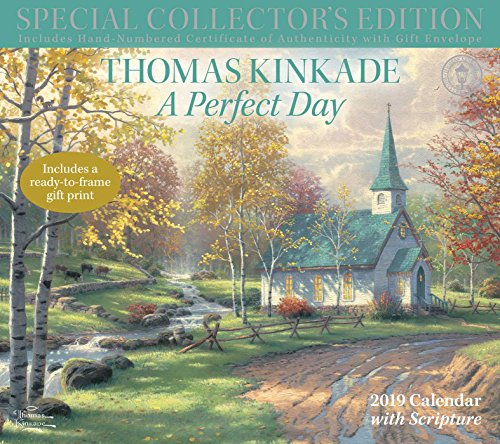 Thomas Kinkade Special Collector's Edition with Scripture 2019 Deluxe Wall Calen: A Perfect Day