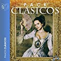 Pack Grandes Clásicos [Great Classics Pack] Audiobook by Charles Dickens, Emily Bronte, Guy de Maupassant Narrated by Chico García, Pedro Lanzas, Alejandro Khan