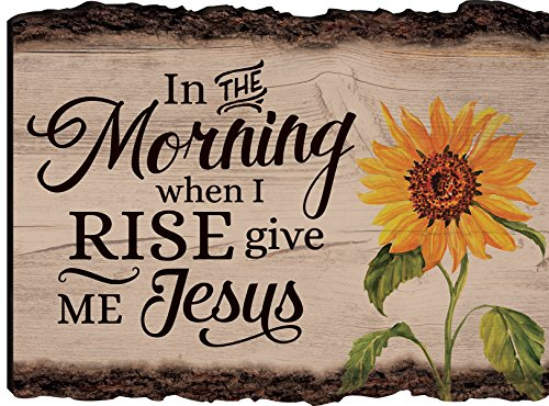 P. GRAHAM DUNN in The Morning When I Rise Give Me Jesus Sunflower 9 x 12 Wood Bark Edge Design Wall Art Sign