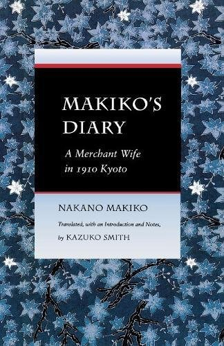 Makiko's Diary: A Merchant Wife in 1910 Kyoto