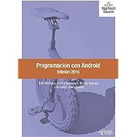 Programación con Android. Edición 2016 (Títulos Especiales)