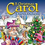 A Christmas Carol: A Christian Tale for Kids by Charles Dickens   Charles Dickens