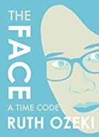 The Face: A Time