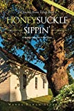 Honeysuckle Sippin'