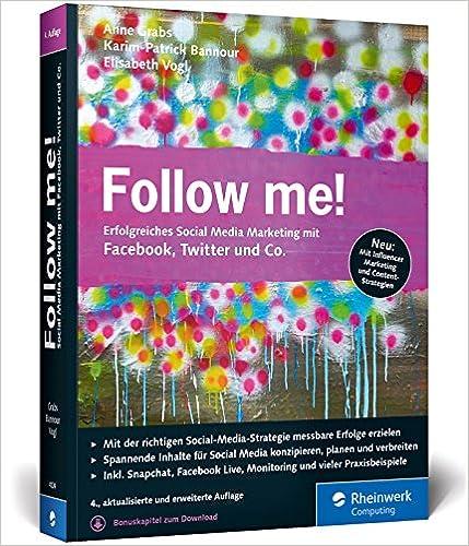 Cover des Buchs: Follow me!: Erfolgreiches Social Media Marketing mit Facebook, Twitter und Co. Die neue, umfassend erweiterte Auflage des Bestsellers!