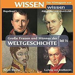Große Frauen und Männer der Weltgeschichte (Teil 14)