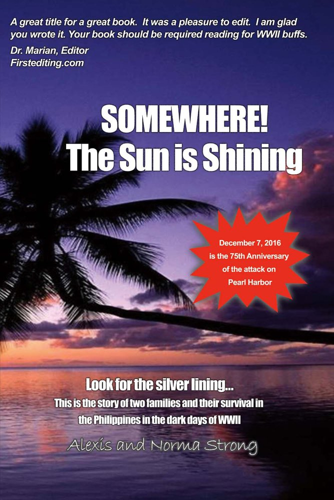 Somewhere the Sun Is Shining: Look for the Silver Lining