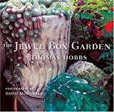 The Jewel Box Garden, Thomas Hobbs, 088192802X