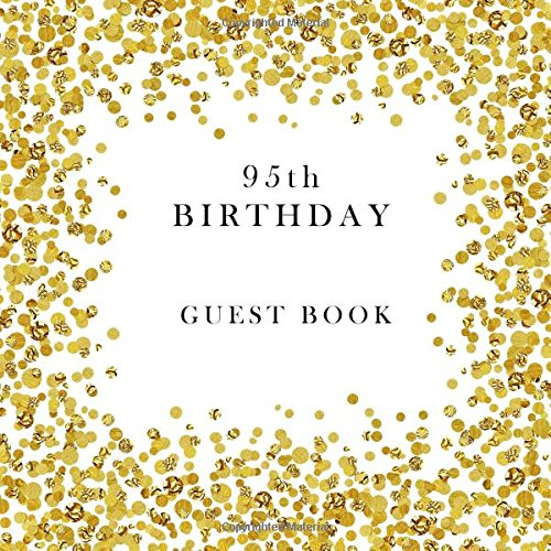 95th Birthday Guest Book by Creative Simple Books