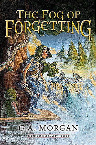 The Fog of Forgetting (Five Stones Trilogy)