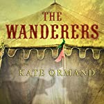 The Wanderers | Kate Ormand