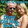 Dirty Old Men, Book 3