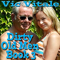 Dirty Old Men, Book 3