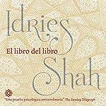 El libro del libro [The Book of the Book] | Idries Shah