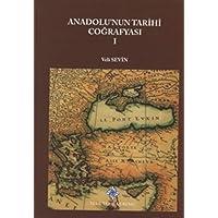Anadolu'nun Tarihi Coğrafyası 1