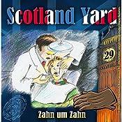 Zahn um Zahn (Scotland Yard 29) | Wolfgang Pauls