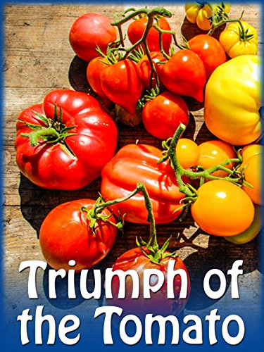 Triumph of the Tomato