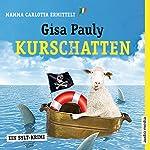Kurschatten (Mamma Carlotta 7) | Gisa Pauly