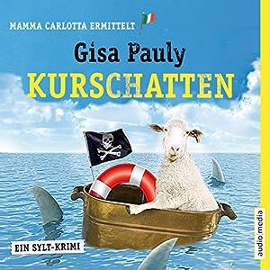 Kurschatten (Mamma Carlotta 7) Audiobook