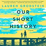 Our Short History: A Novel | Lauren Grodstein