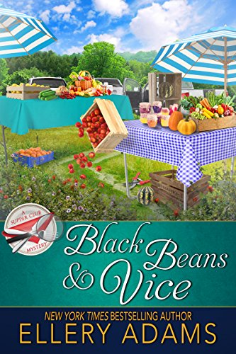 Black Beans & Vice (Supper Club Mysteries Book ()