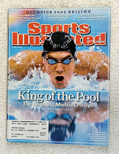 King of the Pool - The Amazing Michael Phelps - XXIX Summer Olympics - Beijing, China - Sports Illustrated - August 18, 2008 - Swimming - SI