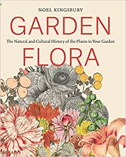 catalogue noel 2018 amazon Garden Flora: The Natural and Cultural History of the Plants In  catalogue noel 2018 amazon