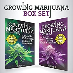 Growing Marijuana: Box Set