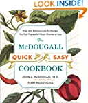 The McDougall Quick and Easy Cookbook...