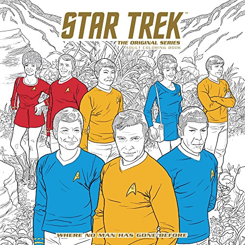 Star Trek: The Original Series Adult Coloring Book - Where No Man Has Gone Before