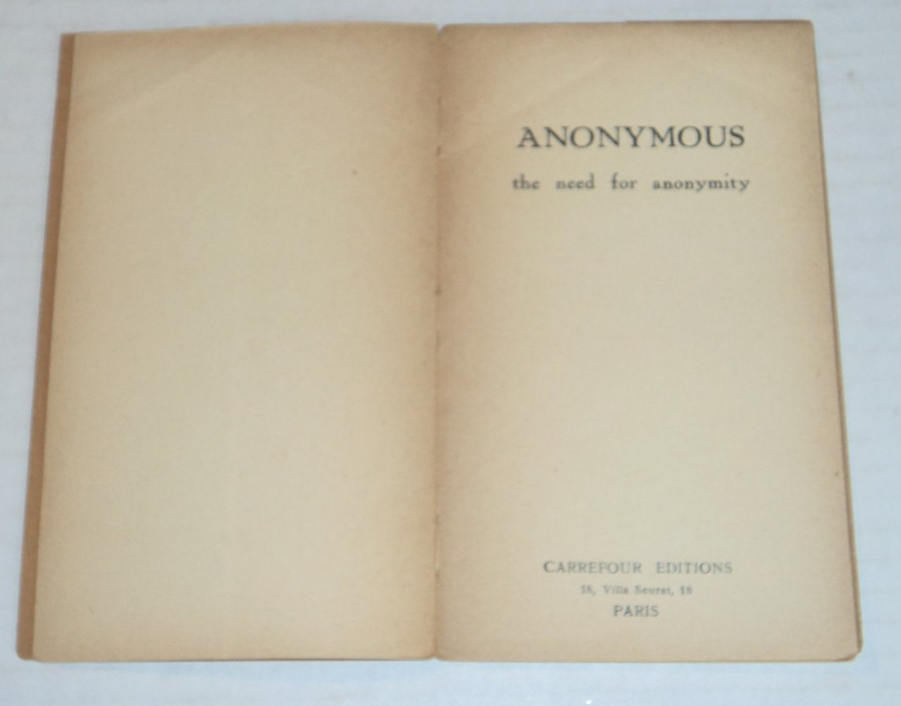 Amazon.com: ANONYMOUS the need for anonymity.: Michael ...