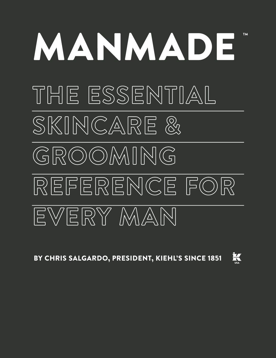 Read Online MANMADE: The Essential Skincare & Grooming Reference for Every Man PDF