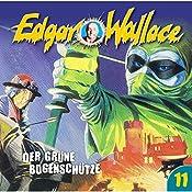 Der grüne Bogenschütze (Edgar Wallace 11) | Edgar Wallace