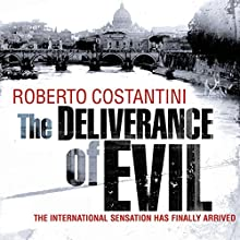 The Deliverance of Evil Audiobook by Roberto Costantini, N. S. Thompson - translator Narrated by Saul Reichlin
