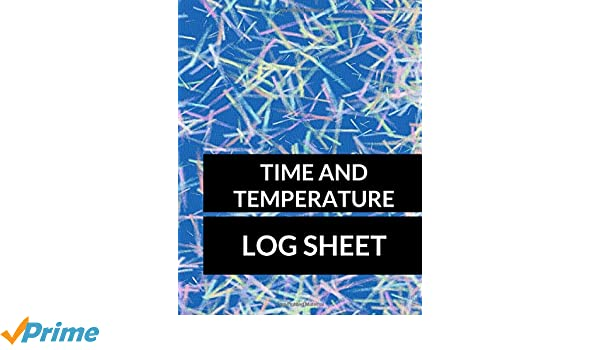 time and temperature log sheet large 8 5 inches by 11 inches 100