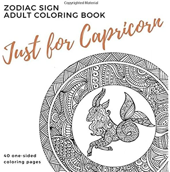 Amazon Com Just For Capricorn Zodiac Sign Adult Coloring Book 9780999029374 Books Parker Street Books