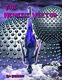 The Nemesis Vector (The Nemesis Vector - Book 2 - Forbidden Knowledge 1)