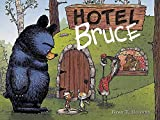 Hotel Bruce (Mother Bruce)