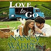Love to Go: Take a Chance, Book 5 | Nancy Warren