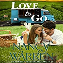 Love to Go: Take a Chance, Book 5 Audiobook by Nancy Warren Narrated by Teri Schnaubelt