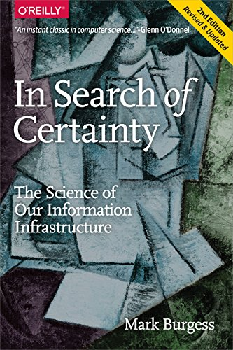 Download In Search of Certainty: The Science of Our Information Infrastructure Pdf
