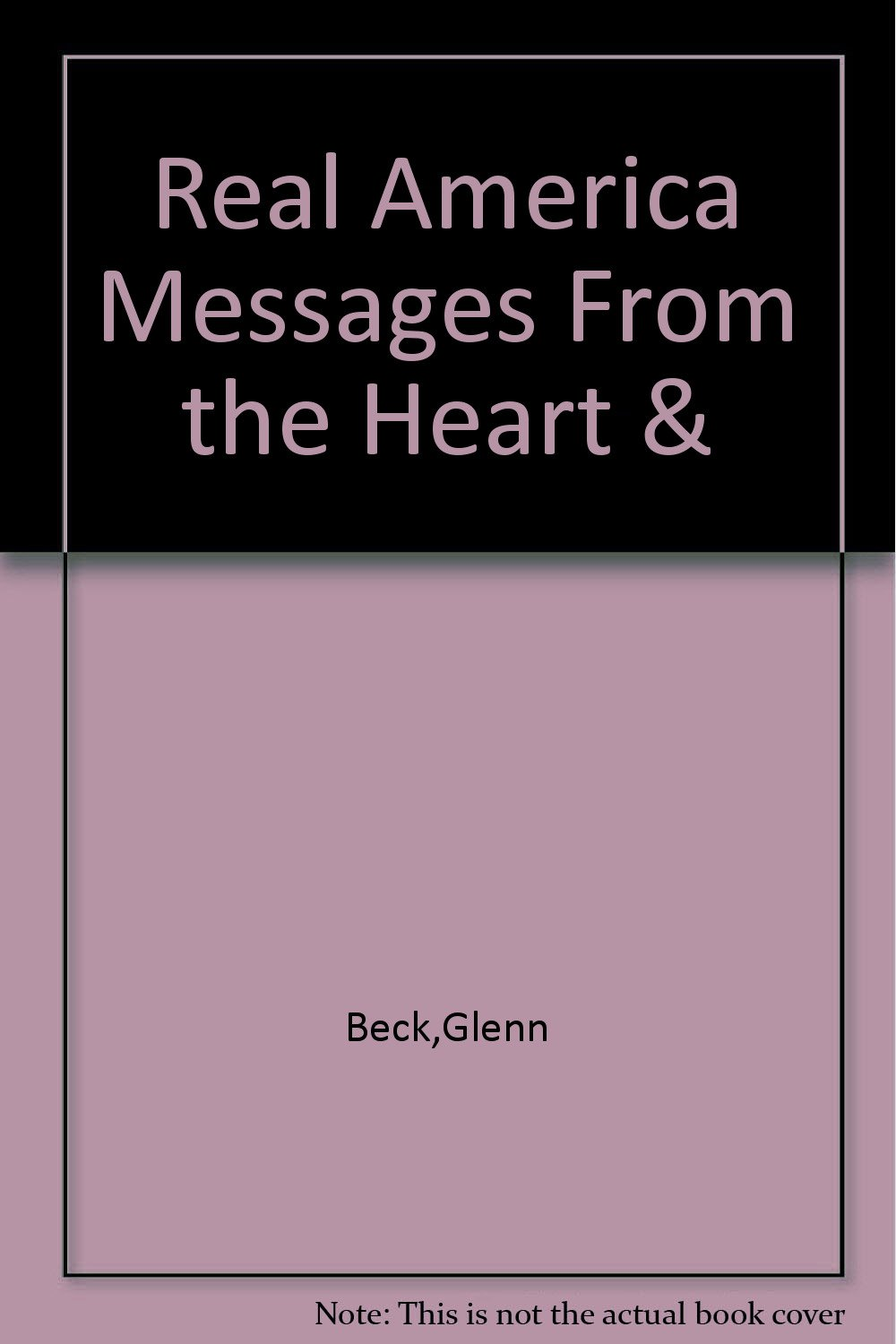 Real America Messages From the Heart & pdf
