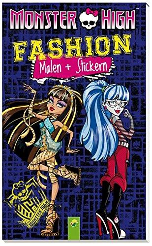 Monster High Fashion - Malen und Stickern: Mit gruseligen Monsterstickern und schaurig-coolen Malvorlagen