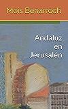 Andaluz en Jerusalén